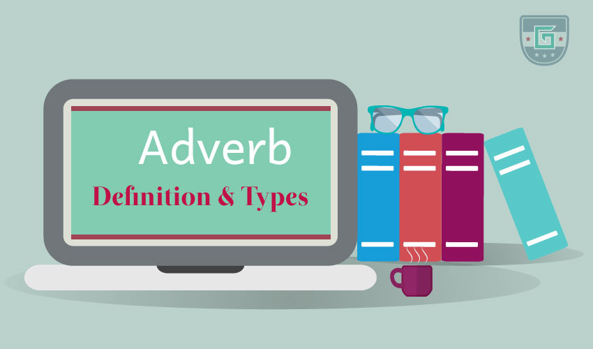 Adverb Definition Types Learn English
