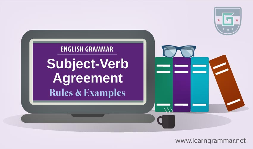 Subject Verb Agreement Rules Examples Learn English