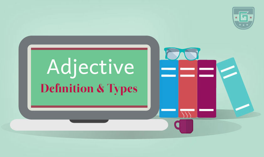 Adjective: Definition & Types