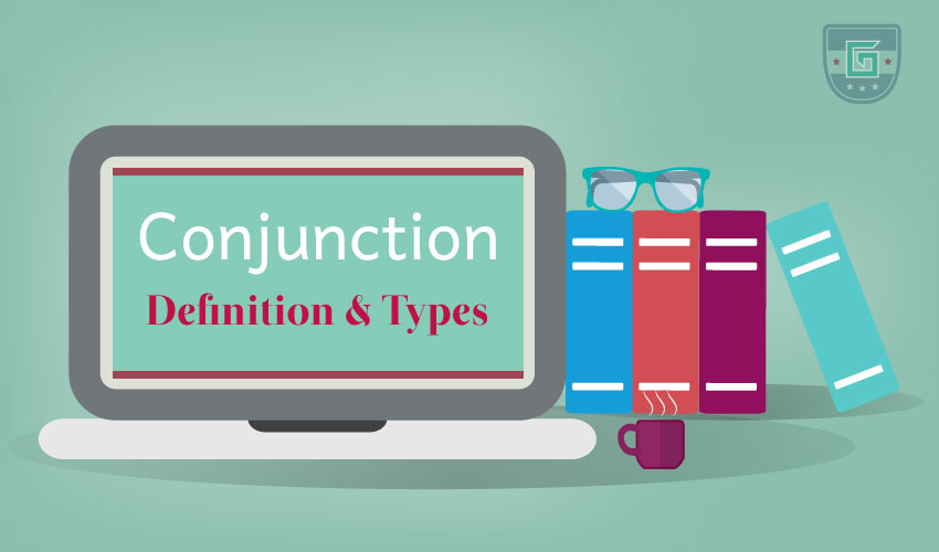 Conjunction Definition & Types