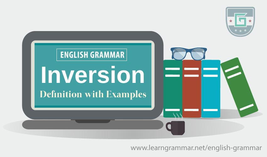 Inversion: Definition with Examples