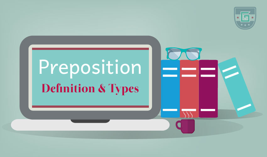 Preposition: Definition & Types