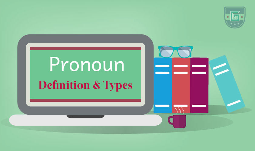 Pronoun: Definition & Types