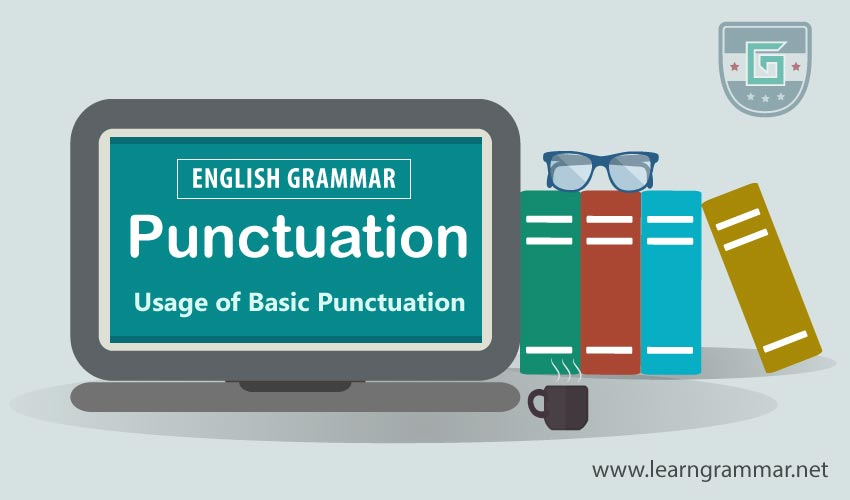 Punctuation: Definition, Types & Usage Rules