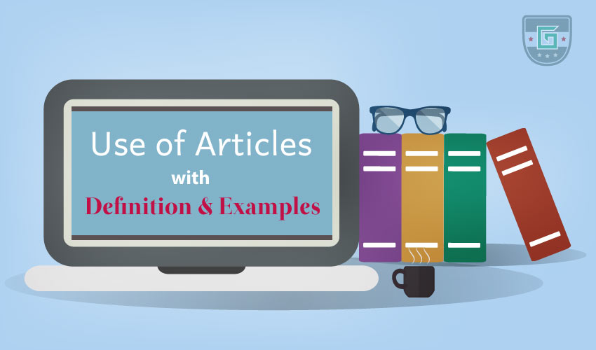 Rules of Using Articles with Examples | Learn English