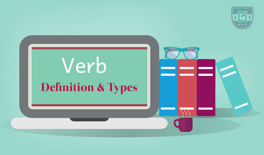 Verb: Definition & Types